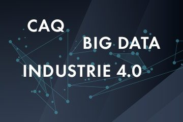Collage zu CAQ, Big Data, Industrie 4.0